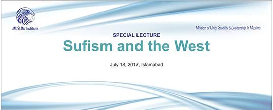 Special Lecture on Sufism and the West